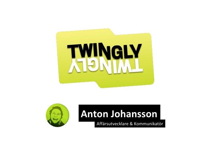 Anton Johansson Affärsutvecklare & Kommunikatör