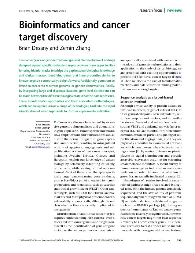 1359-6446/04/$ – see front matter ©2004 Elsevier Ltd. All rights reserved. PII: S1359-6446(04)03224-6 Cancer is a disease ...