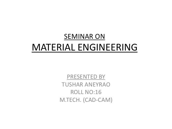 Seminar o nm aterial enginering
