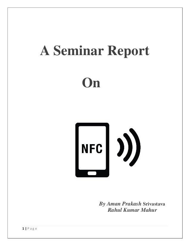 1 | P a g e A Seminar Report On By Aman Prakash Srivastava Rahul Kumar Mahur