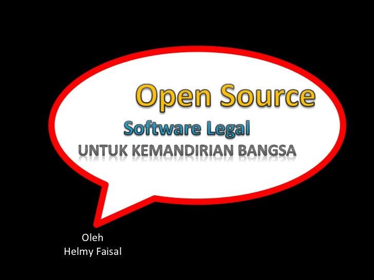 Open Source Software Legal untuk kemandirian bangsa
