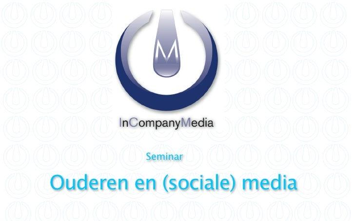 Seminar  Ouderen en (sociale) media