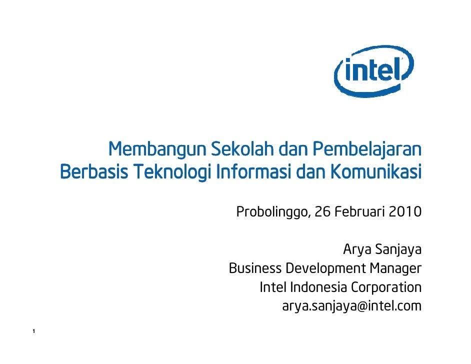 Membangun Sekolah dan Pembelajaran     Berbasis Teknologi Informasi dan Komunikasi                           Probolinggo, ...
