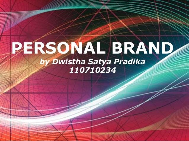 Free Powerpoint Templates Page 1 Free Powerpoint Templates PERSONAL BRAND by Dwistha Satya Pradika 110710234