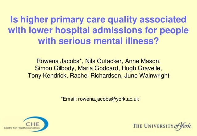 Is higher primary care quality associatedwith lower hospital admissions for people       with serious mental illness?     ...