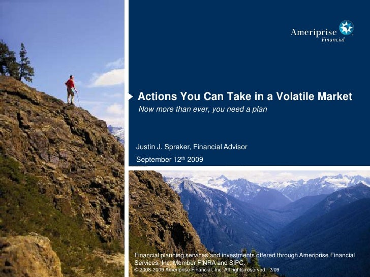 Actions You Can Take in a Volatile Market<br />Now more than ever, you need a plan<br />Justin J. Spraker, Financial Advis...