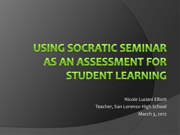 Using Socratic Seminar as an Assessment