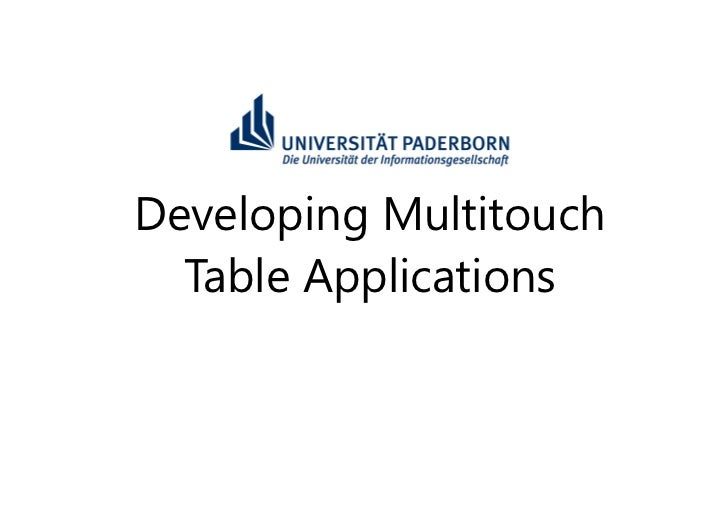 Developing Multitouch  Table Applications