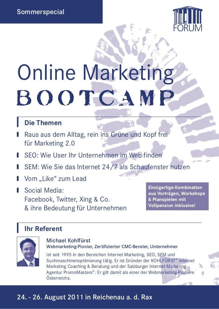 SommerspecialOnline MarketingBOOTCAMP  Die Themen† Raus aus dem Alltag, rein ins Grüne und Kopf frei  für Marketing 2.0† S...