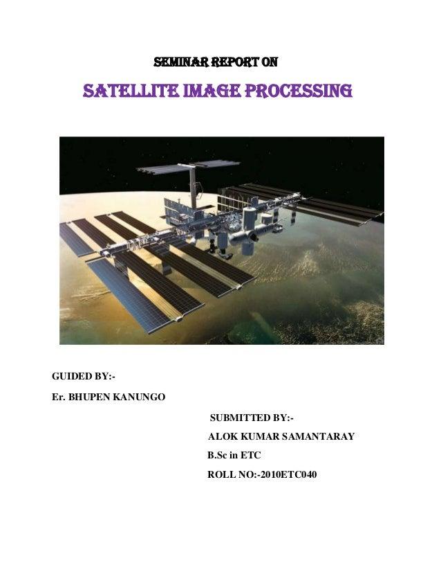 Satellite image Processing Seminar Report