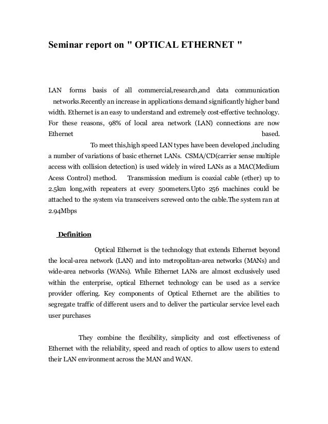 """Seminar report on """" OPTICAL ETHERNET """"LAN    forms basis     of all    commercial,research,and     data communication netw..."""