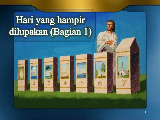 Seminar Rohani SABAT Hari yang Hampir dilupakan Bagian 1 dan 2 (Selesai)