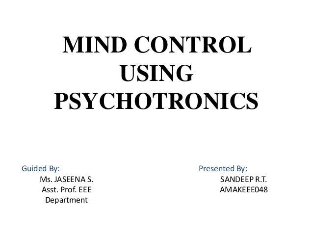 http://image.slidesharecdn.com/seminarsandeep-140228201206-phpapp01/95/mind-control-using-psychotronics-1-638.jpg