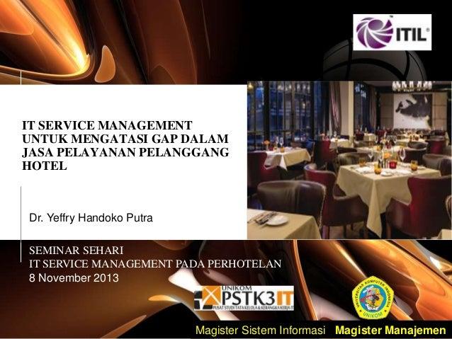 Seminar IT Service Management pada Perhotelan  8 november 2013