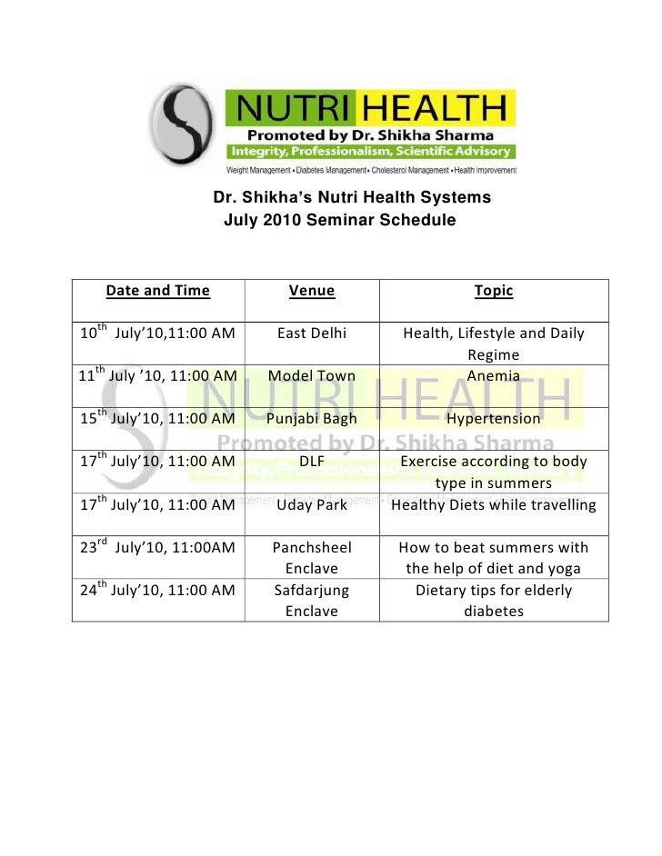 Dr.Shikha'sNutriHealthSystems                                  July2010SeminarSchedule<b...