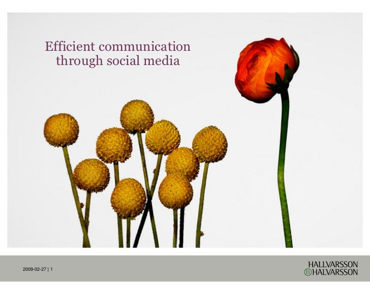 Efficient communication             through social media     2009-02-27 | 1