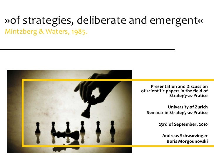 presentation of scientific papers      seminar: strategy-as-pratice»of strategies, deliberate and emergent«              U...
