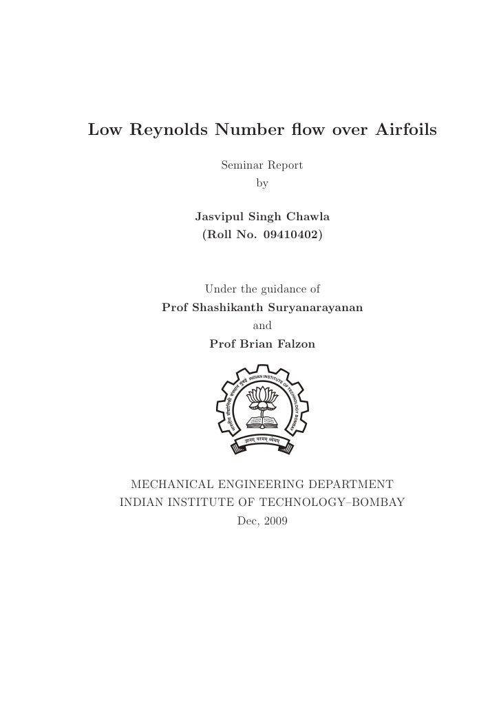 Low Reynolds Number flow over Airfoils                 Seminar Report                       by             Jasvipul Singh C...