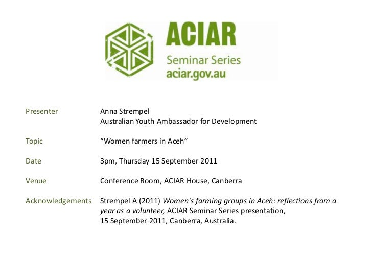 "Presenter          Anna Strempel                   Australian Youth Ambassador for DevelopmentTopic              ""Women fa..."
