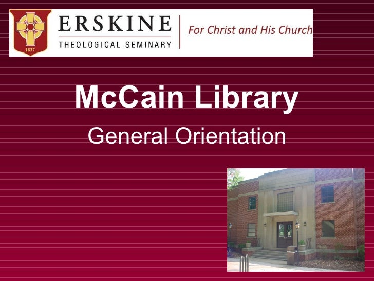 McCain Library General Orientation