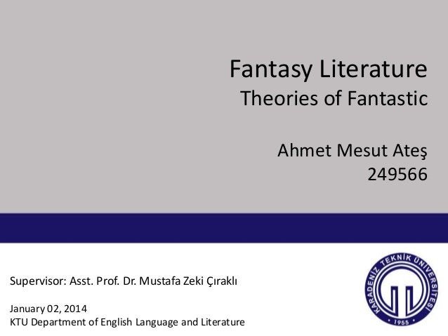 Fantasy Literature: Theories of Fantasy