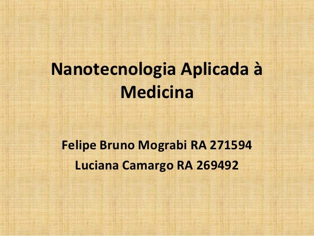 Seminário   nanotecnologia aplicada à medicina