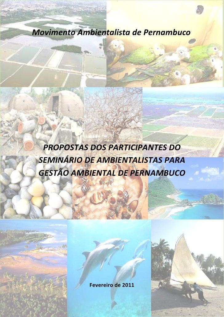 Movimento Ambientalista de Pernambuco  PROPOSTAS DOS PARTICIPANTES DO SEMINÁRIO DE AMBIENTALISTAS PARA GESTÃO AMBIENTAL DE...