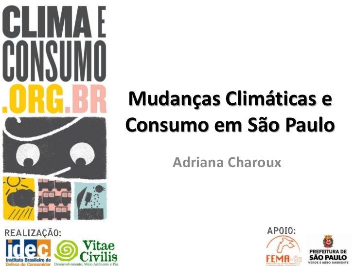 Apresentação Adriana Charoux