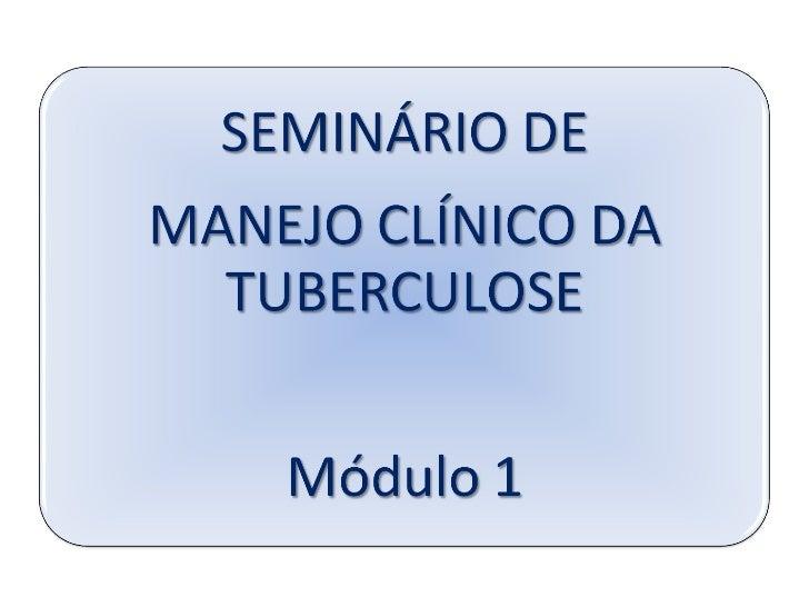 Seminário de manejo clínico da tuberculose