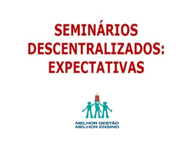 Seminário descentralizado