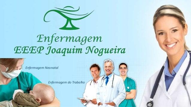 Enfermagem Neonatal  Enfermagem do Trabalho