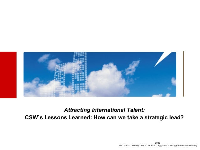 Attracting International Talent:CSW`s Lessons Learned: How can we take a strategic lead?                                  ...