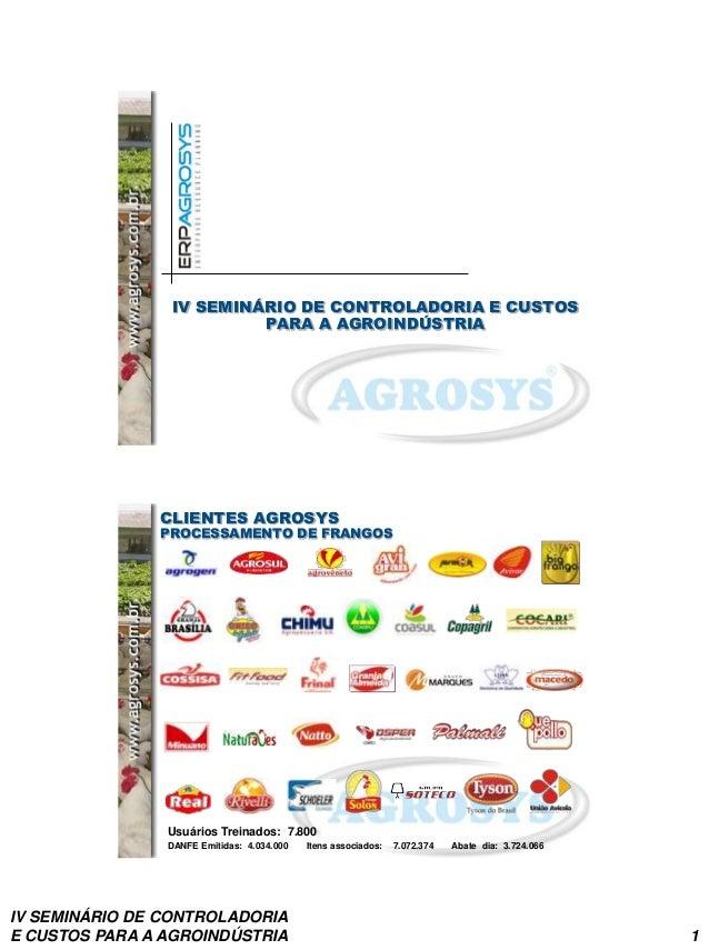 IV Seminário de Controladoria e Custos para Agroindústria (Agrosys)
