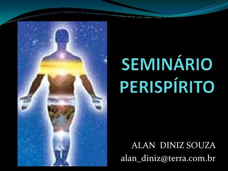 ALAN DINIZ SOUZAalan_diniz@terra.com.br