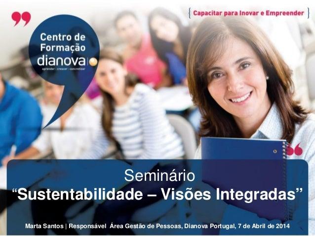 Seminário sustentabilidade visões integradas