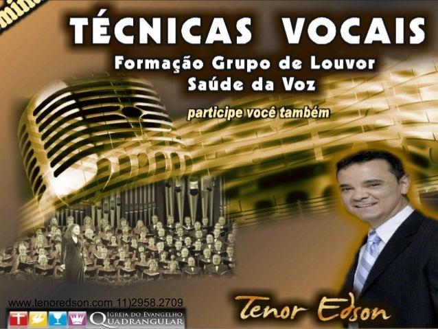 www.tenoredson.com 11)2958.2709