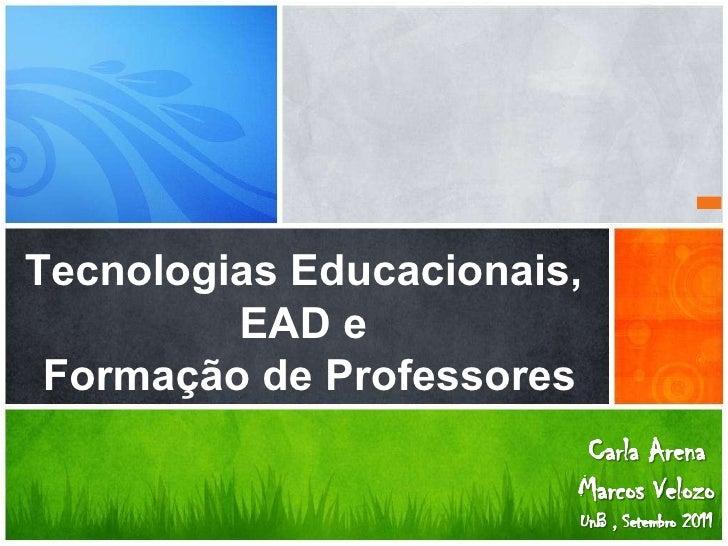 Tecnologias Educacionais,  EAD e  Formação de Professores