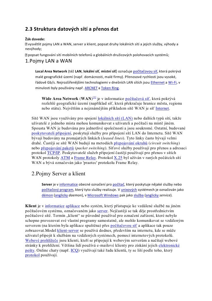 2.3 Struktura datových sítí a přenos datŽák dovede: vysvětlit pojmy LAN a WAN, server a klient, popsat druhy lokálních sít...