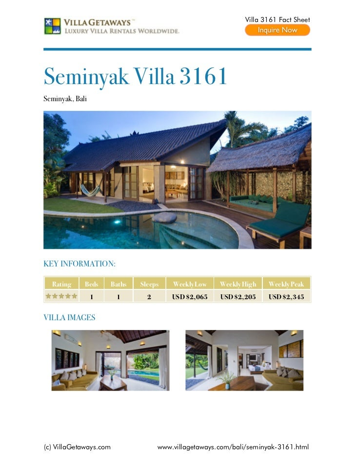 Villa 3161 Fact SheetSeminyak Villa 3161Seminyak, BaliKEY INFORMATION:  Rating     Beds    Baths   Sleeps    Weekly Low   ...