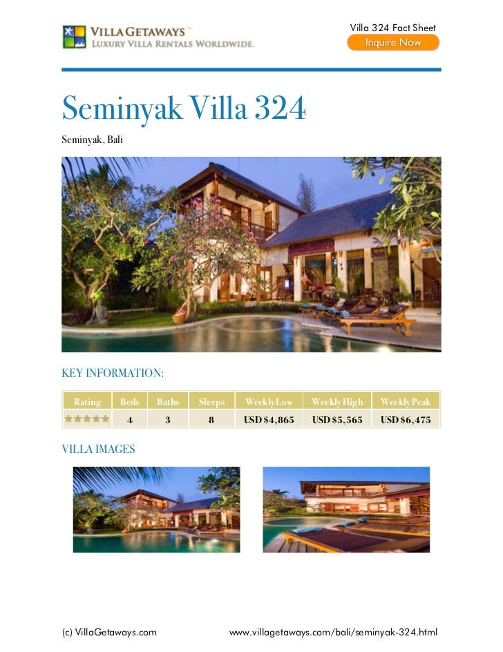 Villa 324 Fact SheetSeminyak Villa 324Seminyak, BaliKEY INFORMATION:  Rating     Beds    Baths   Sleeps      Weekly Low   ...