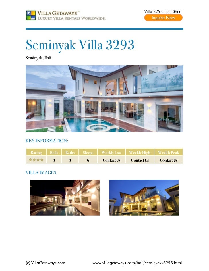 Villa 3293 Fact SheetSeminyak Villa 3293Seminyak, BaliKEY INFORMATION:  Rating     Beds       Baths   Sleeps    Weekly Low...