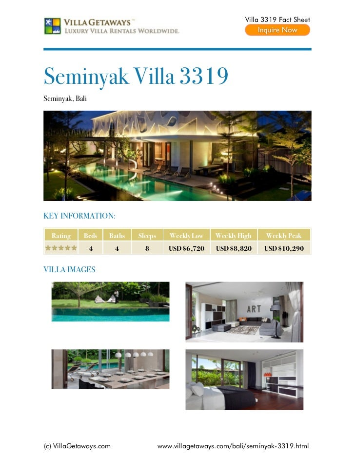 Villa 3319 Fact SheetSeminyak Villa 3319Seminyak, BaliKEY INFORMATION:  Rating     Beds    Baths   Sleeps      Weekly Low ...