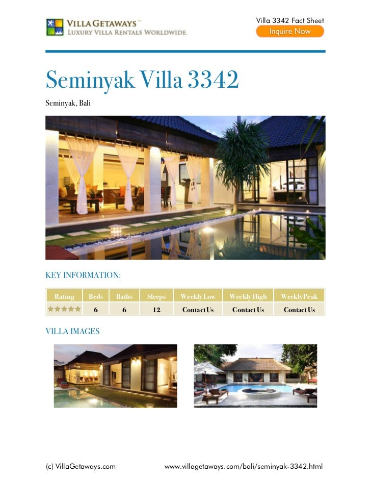 Villa 3342 Fact SheetSeminyak Villa 3342Seminyak, BaliKEY INFORMATION:  Rating     Beds       Baths   Sleeps    Weekly Low...