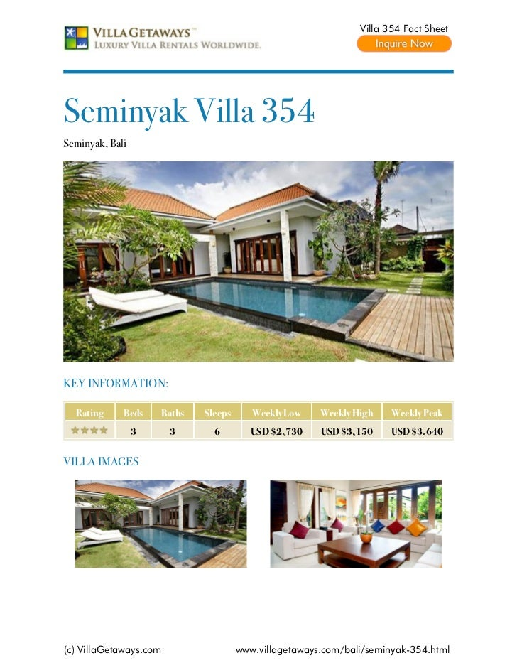 Villa 354 Fact SheetSeminyak Villa 354Seminyak, BaliKEY INFORMATION:  Rating     Beds    Baths   Sleeps      Weekly Low   ...