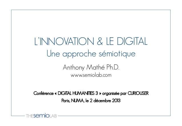 Conférence « DIGITAL HUMANITIES 3 » organisée par CURIOUSER Paris, NUMA, le 2 décembre 2013