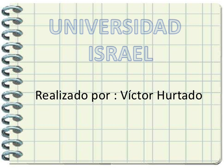 Realizado por : Víctor Hurtado