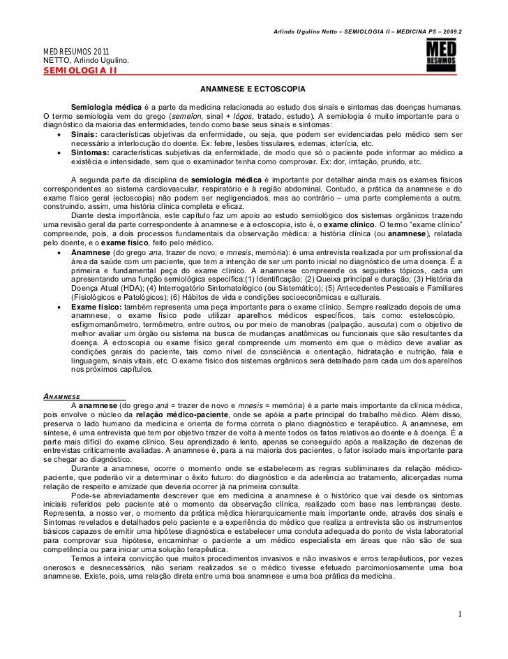 Arlindo Ugulino Netto – SEMIOLOGIA II – MEDICINA P5 – 2009.2MED RESUMOS 2011NETTO, Arlindo Ugulino.SEMIOLOGIA II          ...