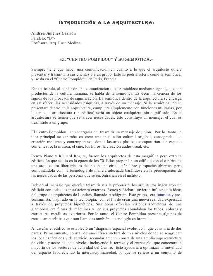 "IntroduccIón a la arquItectura:  Andrea Jiménez Carrión Paralelo: ""B""- Profesora: Arq. Rosa Medina                    el ""..."