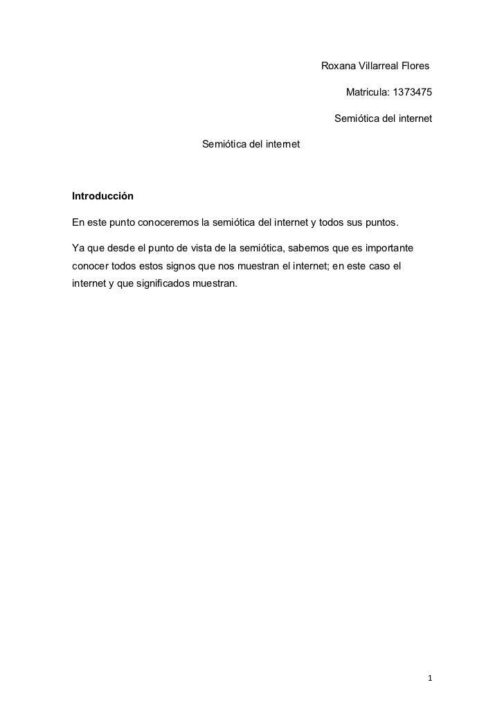 Roxana Villarreal Flores                                                           Matricula: 1373475                     ...
