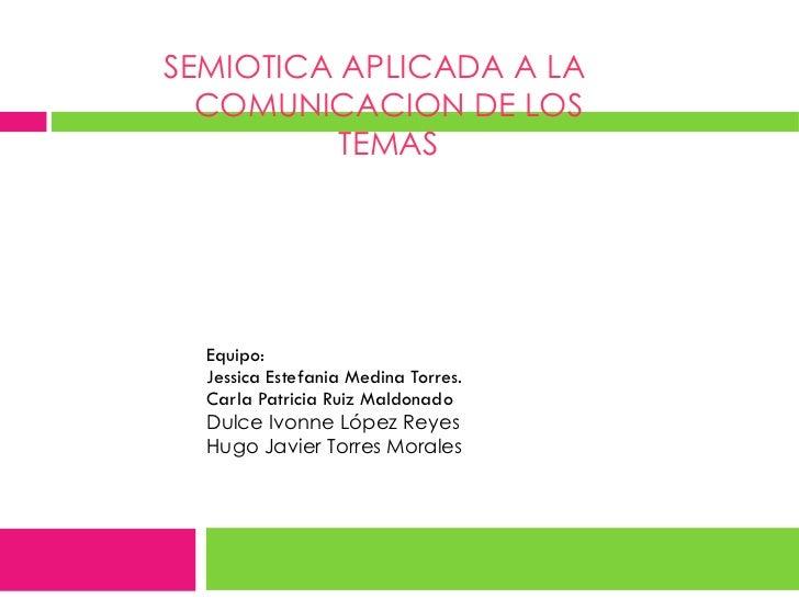 Equipo: Jessica Estefania Medina Torres. Carla Patricia Ruiz Maldonado Dulce Ivonne López Reyes Hugo Javier Torres Morales...